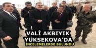 Vali Akbıyık Yüksekova'da...