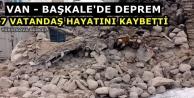 Van-Başkale'de Deprem:...