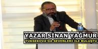 Yazar Sinan Yağmur, Yüksekova'da sevenleri ile buluştu