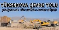 Yüksekova Çevre Yolu Çalışmaları Tüm Hızıyla Devam Ediyor