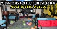 Yüksekova'da 'Coffe Rose Gold' Adlı İşyeri Açıldı