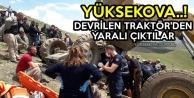 Yüksekova..! Devrilen Traktör'den Yaralı Çıktılar