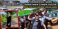 Yüksekova: Özçük Duvağıyla Son Yolculuğuna Uğurlandı