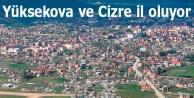Yüksekova ve Cizre...