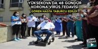 Yüksekova'da 48 Gündür Korona Virüs Tedavisi Gören Hasta Taburcu Edildi