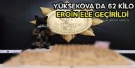 Yüksekova'da 62 Kilo Eroin Ele Geçirildi