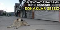 Yüksekova'da Bayramın İkinci Gününde De Sokaklar Sessiz