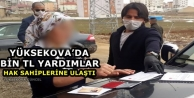 Yüksekova'da Bin TL Yardımlar Hak Sahiplerine Ulaştı