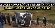 Yüksekova'da Devrilen Araçta Maddi Hasar Meydana Geldi