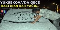 Yüksekova'da Gece Bastıran kar yağışı