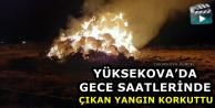 Yüksekova'da Gece Saatlerinde Çıkan Yangın Korkuttu