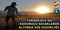 Yüksekova'da Kavurucu...