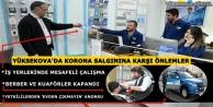 Yüksekova'da Korona'ya Korumalı Önlemler