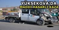 Yüksekova'da Maddi...