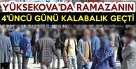 Yüksekova'da Ramazanın 4'üncü Günü Kalabalık Geçti