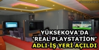 Yüksekova'da 'Real Playstation' Adlı İş Yeri Açıldı