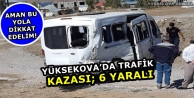 Yüksekova'da Trafik...