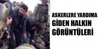 Ağrı'da Askerlere Yardıma Giden Halkın Görüntüleri Yayınlandı