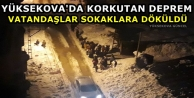 Yüksekova'da Korkutan Deprem