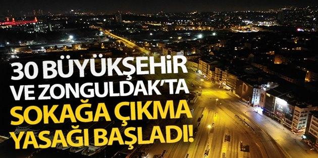 Türkiye'de 31 İl'de Sokağa Çıkma Kısıtlaması Başladı
