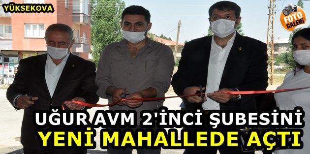 Uğur AVM 2'inci Şubesini Yeni Mahallede Açtı