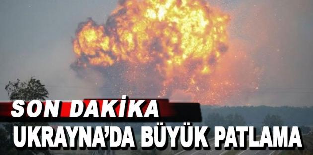 Ukrayna'da patlama: 30 bin kişi tahliye ediliyor