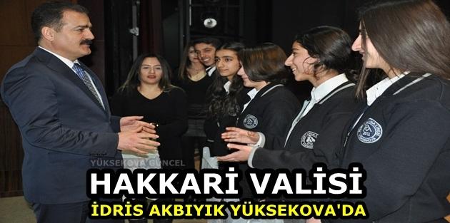 Vali Akbıyık Yüksekova'da
