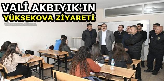 Vali Akbıyık'ın Yüksekova Ziyareti