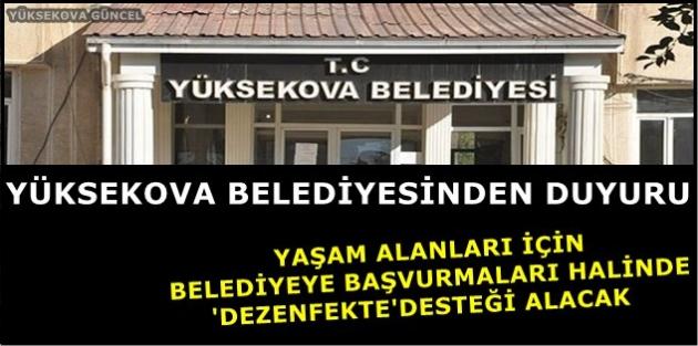 Yüksekova Belediyesinden Vatandaşa 'Dezenfekte' Desteği
