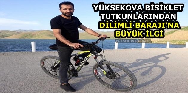 Yüksekova Bisiklet tutkunlarından Dilimli Barajı'na büyük ilgi