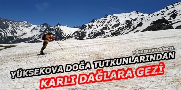 Yüksekova Doğa Tutkunlarından Karlı Dağlara Gezi