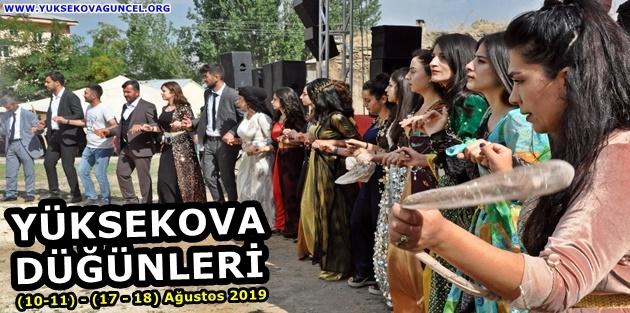 Yüksekova Düğünleri (10-11) - (17 - 18) Ağustos 2019