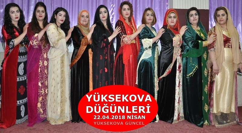 Yüksekova Düğünleri (22.04.2018)