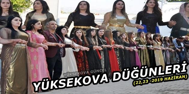 Yüksekova Düğünleri - (22,23 -2019 Haziran)