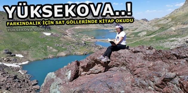 Yüksekova..! Farkındalık İçin Sat Göllerinde Kitap Okudu