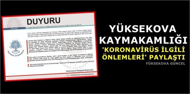 Yüksekova Kaymakamlığı 'Koronavirüs İlgili Önlemleri' Paylaştı