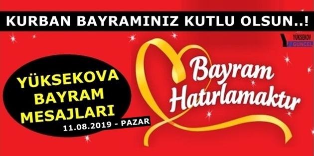 Yüksekova Kurban Bayram Mesajları (11.08.2019)