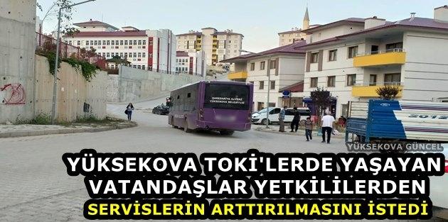 Yüksekova TOKİ Sitelerinde Yaşayan Vatandaşlardan Servis Talebi
