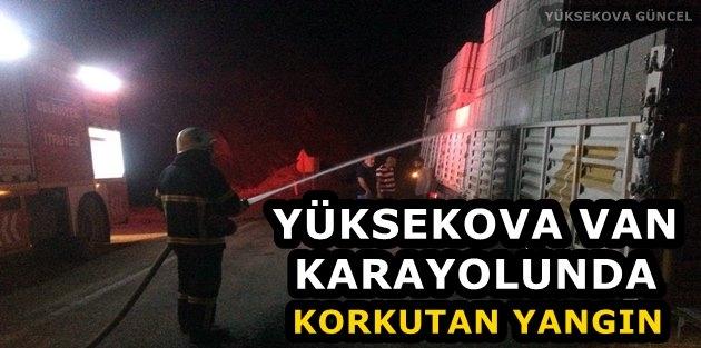 Yüksekova-Van Karayolunda Korkutan Yangın