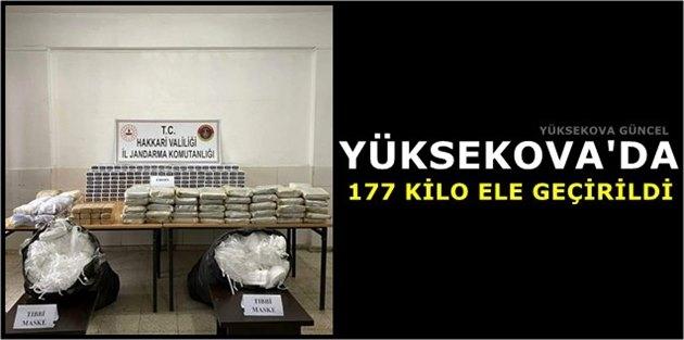 Yüksekova'da 177 Kilo Ele Geçirildi