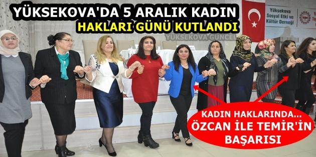 Yüksekova'da 5 Aralık Kadın Hakları günü kutlandı