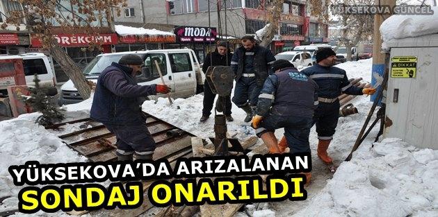 Yüksekova'da Arızalanan Sondaj Onarıldı