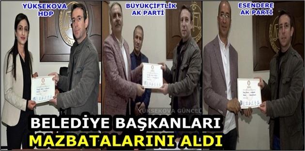 Yüksekova'da belediye başkanları mazbatalarını aldı