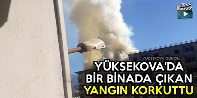 Yüksekova'da Bir Binada Çıkan Yangın Korkuttu
