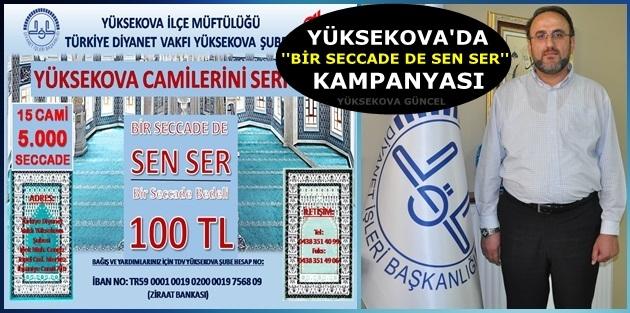 Yüksekova'da ''Bir Seccade de sen ser'' kampanyası