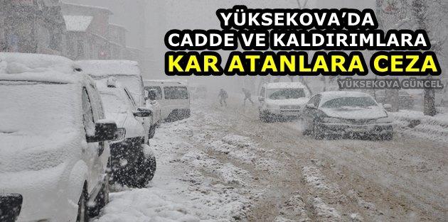 Yüksekova'da Cadde Ve Kaldırımlara Kar Atanlara Ceza