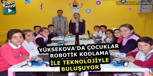 Yüksekova'da Çocuklar Robotik Kodlama İle Teknolojiyle Buluşuyor
