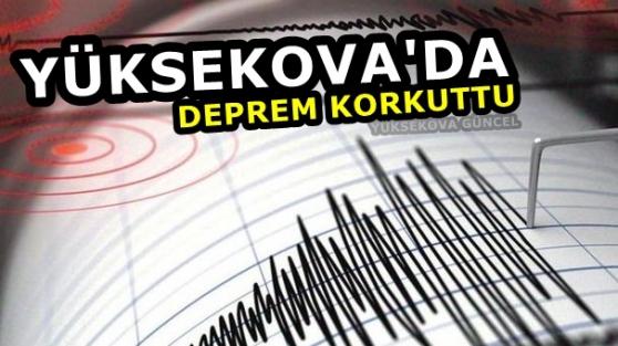Yüksekova'da deprem Korkuttu