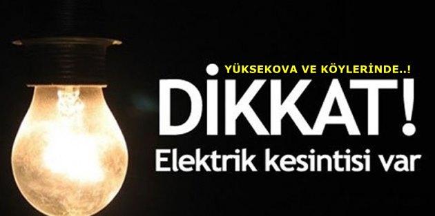 Yüksekova'da elektrik kesintisi olacak!