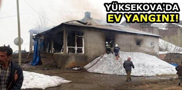 Yüksekova'da ev yangını!